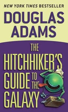 The Hitchhiker's Guide to the Galaxy , by Douglas Adams | 32 Books Guaranteed To Make You Laugh Out Loud