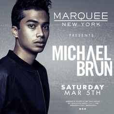 check it out Michael Brun at Marquee NYC 2016-03-05 23:00:00 tickets Check it out at https://discotek.club/concerts/michael-brun-at-marquee-nyc-2016-03-05-230000-tickets-2/