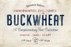 Buckwheat Opentype SVG Fonts by Tom Chalky on @creativemarket