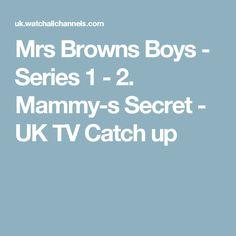 Mrs Browns Boys - Series 1 - 2. Mammy-s Secret - UK TV Catch up