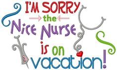 The Nice Nurse is On Vacation - 3 Sizes!   What's New   Machine Embroidery Designs   SWAKembroidery.com Nobbie Neez Kids