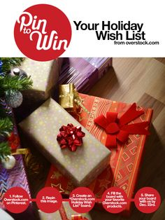 @yahoo.comPin to Win Your Holiday Wish List from Overstock.com www.overstock.com/pin-to-win