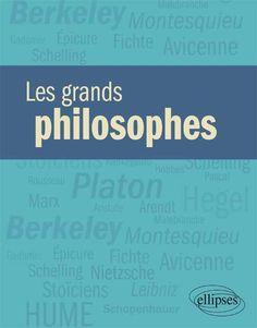 Les grands philosophes - Editions Ellipses