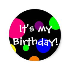 >>>This Deals          It's my birthday! stickers           It's my birthday! stickers This site is will advise you where to buyDiscount Deals          It's my birthday! stickers Review from Associated Store with this Deal...Cleck Hot Deals >>> http://www.zazzle.com/its_my_birthday_stickers-217695248256295347?rf=238627982471231924&zbar=1&tc=terrest
