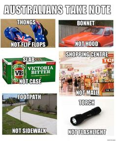 """straya mate!"" All true...we do have malls, though."
