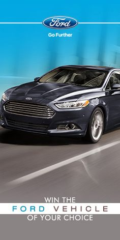 Win The Ford Vehicle Of Your Choice