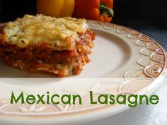 Frugal Family Times: Recipe: Mexican Lasagne