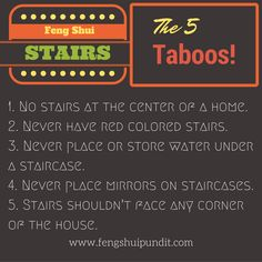 5 Things not to be done while feng shui staircase.. More…