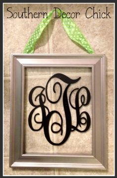 Southern Decor Chick: Monogrammed Picture Frame