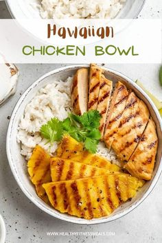 Easy Hawaiian Grilled Chicken Bowl | Healthy Fitness Meals
