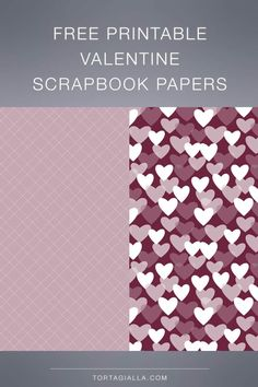 Free Printable Valentine Scrapbook Paper   tortagialla