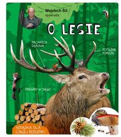 Wojciech Gil opowiada o lesie - Multicobooks.pl Goats, Animals, Literatura, Animales, Animaux, Animal, Animais, Goat