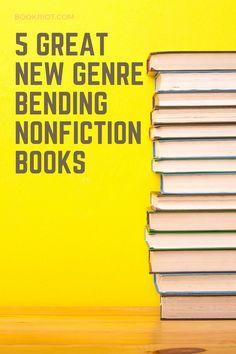 Add these to your TBR ASAP.   book lists | nonfiction | creative nonfiction | genre-bending nonfiction | new nonfiction books