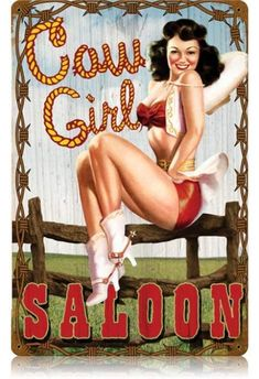 Vintage Cowgirl Saloon - Pin-Up Girl Metal Sign