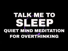 Guided meditation quiet mind Talk me to sleep Hypnosis for overthinking Yo Relaxation Meditation, Meditation Quotes, Daily Meditation, Meditation Practices, Mindfulness Meditation, Sleep Meditation Music, How To Calm Anxiety, Calming Anxiety, Meditation Techniques