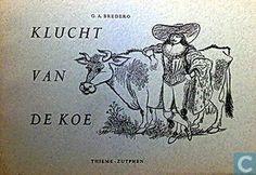 Klucht van de koe was een klucht van Bredero(net zoals de klucht van de molenaar). Hij was zeer bekend in de 17de-eeuw in Nederland. In zijn kluchten zat natuurlijk humor, maar meestal zat er ook een diepere boodschap in.