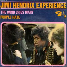 Jimi Hendrix Experience* - The Wind Cries Mary / Purple Haze at Discogs