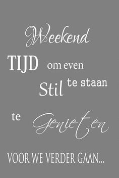 Little tip for my foreign readers. In the sidebar there is a excellent translator, please use it if you don't understand Dutch. Poem Quotes, Sign Quotes, Happy Quotes, Words Quotes, Wise Words, Best Quotes, Sayings, Pretty Words, Cool Words