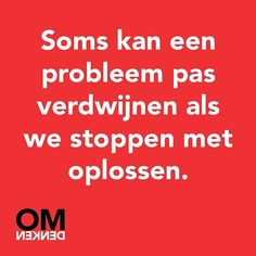 #omdenken Confirmation Quotes, Dutch Quotes, Just Me, New Life, Mindset, Qoutes, Coaching, Wisdom, Positivity