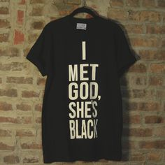 RooftopsNYC's 'I Met God She's Black' T-Shirt