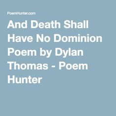 dylan thomas death be not proud