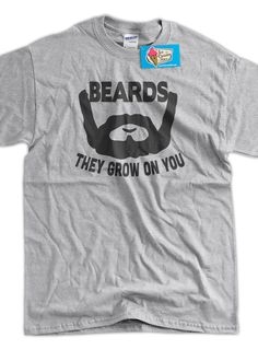 Funny Beard T-Shirt Beards They Grow On You T-Shirt Screen Printed T-Shirt Mens Womens Ladies Youth Kids Geek Funny