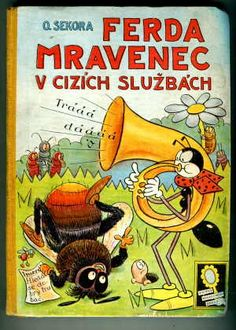 Cover of children book Ferda Mravenec ~ We still have a couple of his books!
