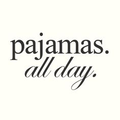 our favorite kind of day