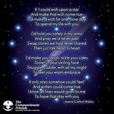 Grief Quotes, If I could wish upon a star ... The Compassionate Friends | Providing Grief Support After the Death of a Child, Grandchild or Sibling