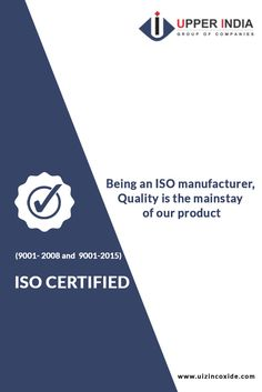 Upper India is proud to be an ISO 9001-2008 and ISO 9001-2015 certified company. We have dedicated ourselves to approve world-class specifications for every ZnO product, manufacturing and exports that we produce, ensuring quality, safety and cost-effectiveness.