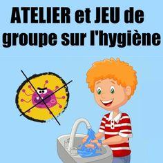 Atelier et jeu de groupe sur l'hygiène alimentaire