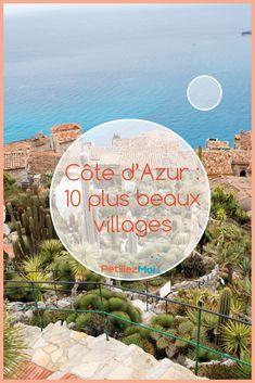 Côte d'Azur : 10 Plus beaux villages du sud de la France Nice, South Of France, Camping Holiday, Holiday Travel, Aix En Provence, Cannes, Bucket List Holidays, Nice Cote D Azur, Travel Tips