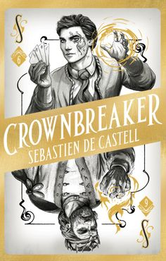 Buy Spellslinger Crownbreaker by Sebastien de Castell and Read this Book on Kobo's Free Apps. Discover Kobo's Vast Collection of Ebooks and Audiobooks Today - Over 4 Million Titles! Non Fiction, Historical Fiction, Got Books, Books To Read, Best Books For Teens, Kindle, High Fantasy, Book Photography, Free Reading