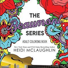 The Beaumont Series Coloring Book by Heidi McLaughlin https://www.amazon.com/dp/154031944X/ref=cm_sw_r_pi_dp_U_x_6PcbBbZPVSW3R