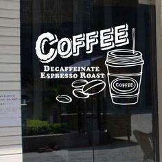 Coffee Cafe Shop Window Stickers Business Vinyl Sign Wall Decal - Window stickers for business