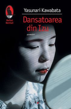 Dansatoarea din Izu | Humanitas Recommended Books To Read, Izu, Book Recommendations, Fiction, Reading, Movie Posters, Literatura, Film Poster, Reading Books