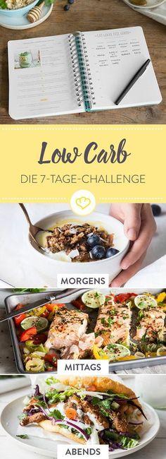 Endlich mal gesünder ernähren und mit weniger Kohlenhydraten durch die Woche kommen ? Mit diesem einfachen 7-Tage Low-Carb-Plan packst du es!