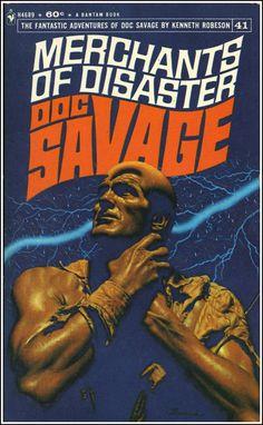 Doc Savage 40 - Merchants of Disaster