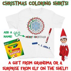 Christmas Coloring Shirts Gift from Grandma Gift from Elf on