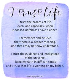 A Positive Affirmation for Peace: I Trust Life Daily Positive Affirmations, Morning Affirmations, Positive Life, Positive Thoughts, Positive Quotes, Motivational Quotes, Inspirational Quotes, Quotes Thoughts, Life Quotes Love
