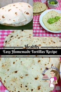 EASY HOMEMADE HEALTHY FLOUR TORTILLA RECIPE These easy homemade healthy tortillas are a real treat when made fresh especially considering the store bought alternatives which has loaded preservatives and palm oil to keep them soft. This easy recipe will have you making them as often as I do. How to make flour tortillas, healthy flour tortillas, how to make tortillas healthy, homemade tortillas, #healthytortillas #homemadetortillas #howtomaketortillas