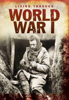 World War I (Living Through. . .) by Nicola Barber, http://www.amazon.co.uk/dp/1406234907/ref=cm_sw_r_pi_dp_Eumfsb1H4NG7C