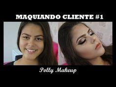 Maquiando Cliente #1 - Polly Makeup