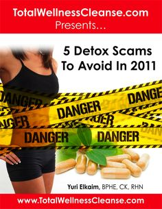 Get Access To FREE PDF And Learn The Top 5 Detox Scams To Avoid    This PDF report contains awesome tips to help you avoid the top 5 detox scams. Not only this you will also learn how a proper diet and some very simple habits can help you losing weight immediately and without compromising with your health. Grab your copy now - only 15 copies left!
