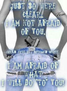 Just so we're clear. I am not afraid of you. I am afraid of what I will do TO you. Words Of Wisdom Quotes, Love Me Quotes, Amazing Quotes, Girl Quotes, Woman Quotes, Boss Bitch Quotes, Badass Quotes, Clean Funny Jokes, Feeling Worthless