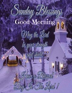 May the lord be your strength and shield, good morning sunday god quotes sunday sunday quotes sunday god quotes Good Morning Sunday Pictures, Good Morning Winter, Sunday Morning, Have A Blessed Sunday, Sunday Love, Palm Sunday, Good Night Blessings, Morning Blessings, Sunday Quotes Funny