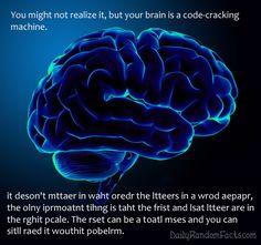 Random Fact about the Brain - kids will love this! Have them test the theory by writing different messages to each other