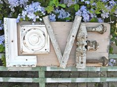 Shabby Chic Vintage LOVE Sign Architectural Original by do it yourself Chic!