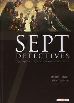 Sept détectives - Herik Hanna & Eric Canete