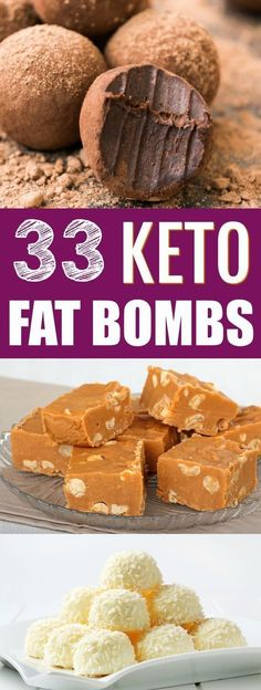 If you want to boost your fat intake on a keto diet or low carb diet, fat bombs are a great way to do it - Here are 33 keto fat bombs recipes for you to try #beyourbestself...x